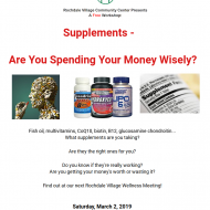 Free Workshop – Supplements: Are You Spending Your Money Wisely? Presented by Rochdale Village Community Center
